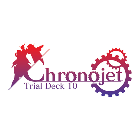 Trial Deck 10 : Chronojet